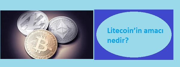 litecoin'in amacı nedir