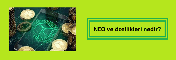 neo nedir özellikleri nelerdir