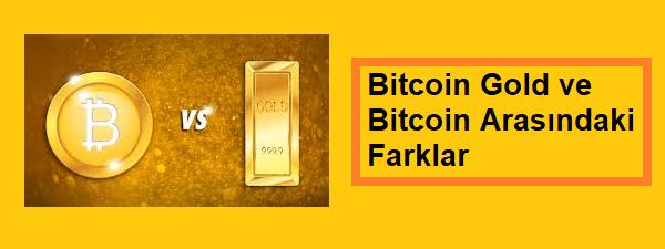 bitcoin gold farkları