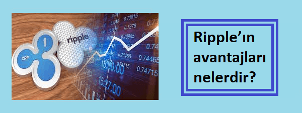 ripple'ın avantajları