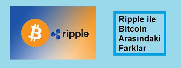 ripple bitcoin farkı nedir