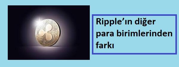 ripple'ın diğer coinlerden farkları