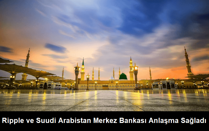Ripple ve Suudi Arabistan Merkez Bankası Anlaştı